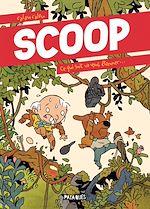 Téléchargez le livre :  Scoop - Ce qui suit va vous étonner