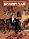 Télécharger le livre :  Robert Sax T04