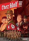 Télécharger le livre :  Chez Adolf T01