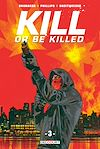 Télécharger le livre :  Kill or Be Killed T03