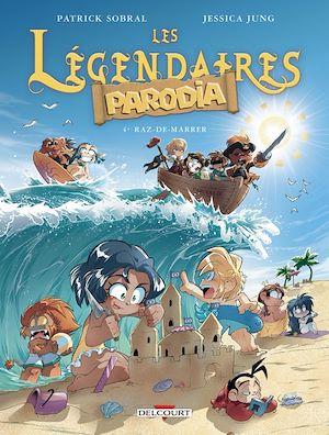 Téléchargez le livre :  Les Légendaires - Parodia T04