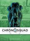 Télécharger le livre :  Chronosquad T05