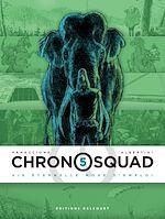 Téléchargez le livre :  Chronosquad T05