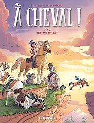 Téléchargez le livre :  À cheval ! T05