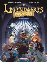 Téléchargez le livre :  Les Légendaires - Parodia T05