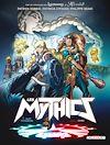Télécharger le livre :  Les Mythics T08
