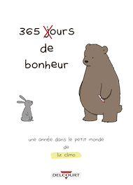 Téléchargez le livre :  365 ours de bonheur - Une année dans le petit monde de Liz Climo