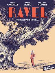 Téléchargez le livre :  Ravel, un imaginaire musical