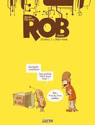Téléchargez le livre :  Rob niveau T01