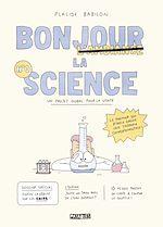 Téléchargez le livre :  Bonjour la science