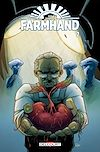 Télécharger le livre :  Farmhand T02