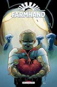 Téléchargez le livre :  Farmhand T02