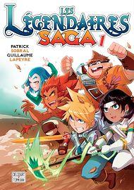 Téléchargez le livre :  Les Légendaires - Saga T01