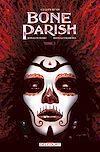 Télécharger le livre :  Bone Parish T02