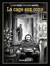Télécharger le livre :  La Cage aux cons