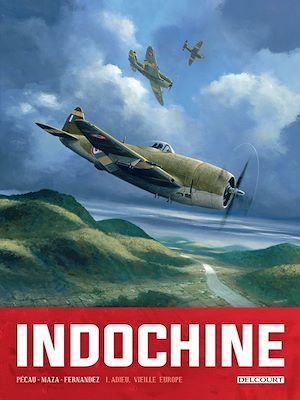 Téléchargez le livre :  Indochine T01