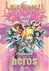 Télécharger le livre :  Les Légendaires - L'aventure dont tu es le héros T02