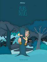 Téléchargez le livre :  Peurs bleues