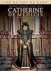 Télécharger le livre :  Les Reines de sang - Catherine de Médicis, la Reine maudite T03