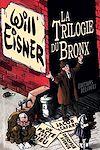 Télécharger le livre :  La Trilogie du Bronx
