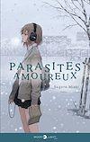 Télécharger le livre :  Parasites amoureux - Roman