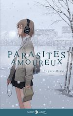 Download this eBook Parasites amoureux - Roman