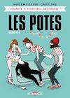 Télécharger le livre :  Carnets d'aventures ordinaires - Les Potes T01