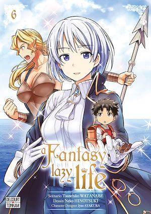 Téléchargez le livre :  A Fantasy Lazy Life T06