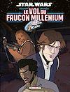 Télécharger le livre :  Star Wars - Le Vol du Faucon Millenium