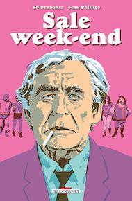 Téléchargez le livre :  Criminal Hors-série - Sale Week-End