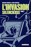 Télécharger le livre :  L'Invasion silencieuse T01