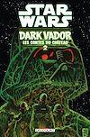 Télécharger le livre :  Star Wars - Dark Vador : Les Contes du Château T02