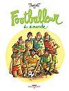 Télécharger le livre :  Footballeur du dimanche