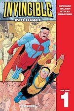 Téléchargez le livre :  Invincible - Intégrale T01
