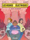 Télécharger le livre :  Les Veuves électriques T01