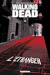 Télécharger le livre :  Walking Dead - L'Etranger et Le Retour de Negan