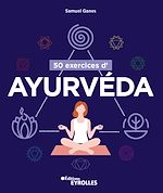 Download this eBook 50 exercices d'ayurvéda