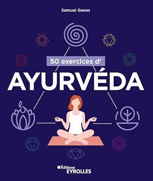 Téléchargez le livre :  50 exercices d'ayurvéda