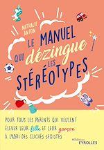 Download this eBook Le manuel qui dézingue les stéréotypes