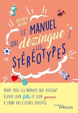 Téléchargez le livre :  Le manuel qui dézingue les stéréotypes