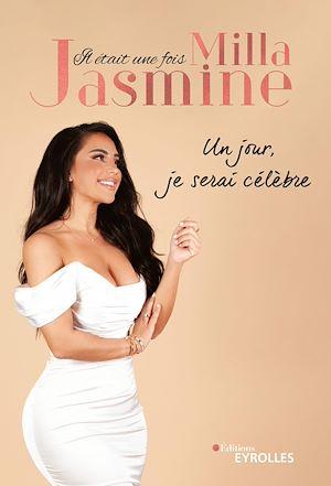 Téléchargez le livre :  Il était une fois Milla Jasmine
