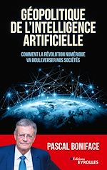 Download this eBook Géopolitique de l'intelligence artificielle