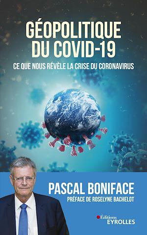 Téléchargez le livre :  Géopolitique du Covid-19