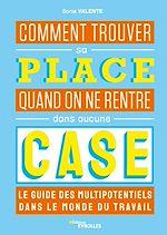 Download this eBook Comment trouver sa place quand on ne rentre dans aucune case