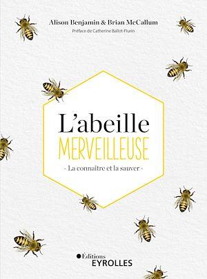 Téléchargez le livre :  L'abeille merveilleuse