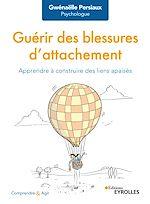Download this eBook Guérir des blessures d'attachement