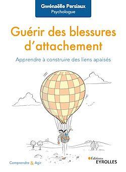 Download the eBook: Guérir des blessures d'attachement