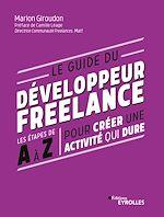 Download this eBook Le guide du développeur freelance