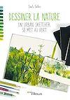 Télécharger le livre : Dessiner la nature