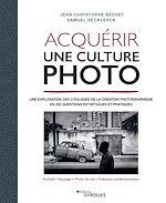 Download this eBook Acquérir une culture photo